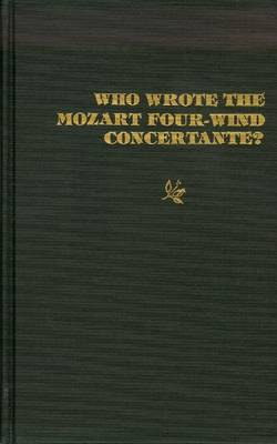 Who Wrote the Mozart Four-wind Concertante? by Robert Levin