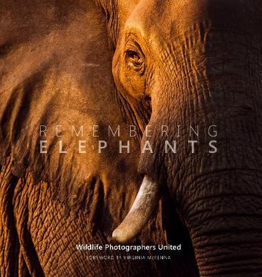 Remembering Elephants by Virginia McKenna