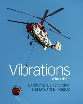 Vibrations by Balakumar Balachandran