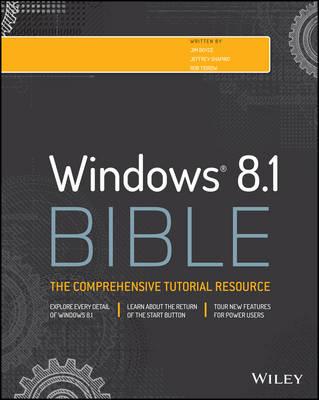 Windows 8.1 Bible by Jim Boyce