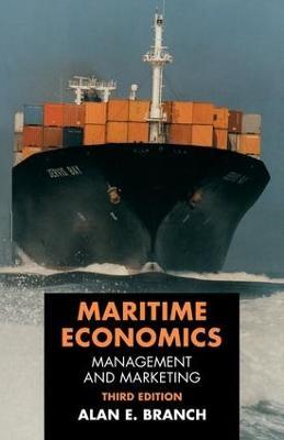 Maritime Economics by Alan Edward Branch