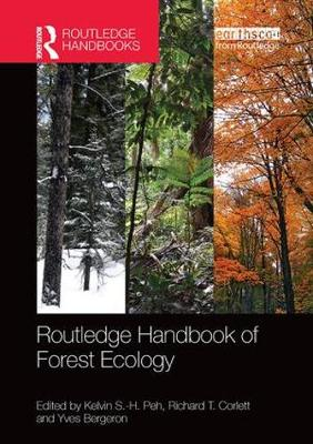 Routledge Handbook of Forest Ecology by Kelvin S.-H. Peh