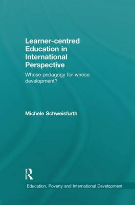 Learner-centred Education in International Perspective by Michele Schweisfurth