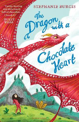 Dragon with a Chocolate Heart by Stephanie Burgis