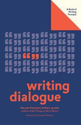 Writing Dialogue (Lit Starts) by San Francisco Writers' Grotto