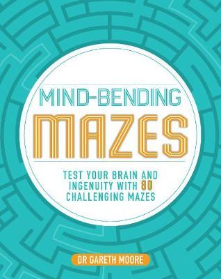 Mind-Bending Mazes by Parragon Books Ltd