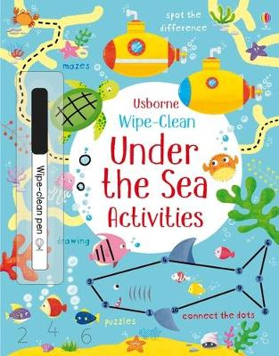 Wipe-clean Under the Sea Activities by Kirsteen Robson