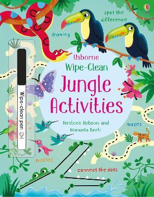 Wipe-Clean Jungle Activities by Kirsteen Robson