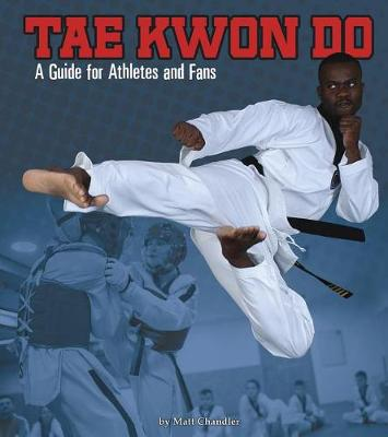 Tae Kwon Do by Matt Chandler