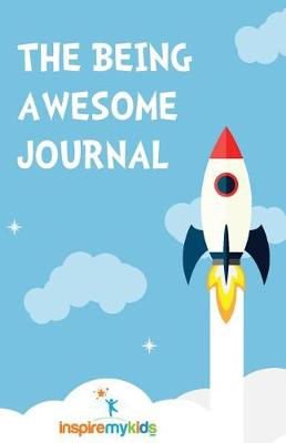 The Being Awesome Journal by Karen Anderson