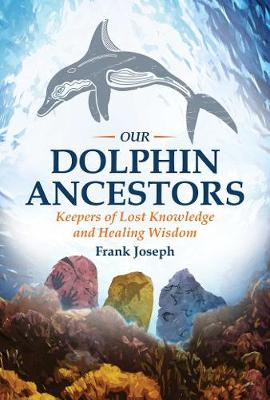 Our Dolphin Ancestors book