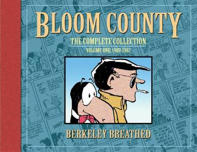 Bloom County The Complete Library, Vol. 1 1980-1982 by Berkeley Breathed