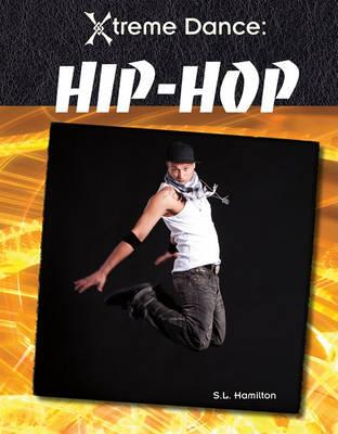 Hip-Hop by S L Hamilton