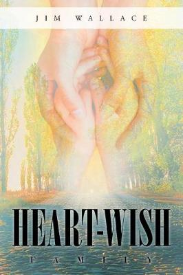 Heart-Wish: Family by Jim Wallace