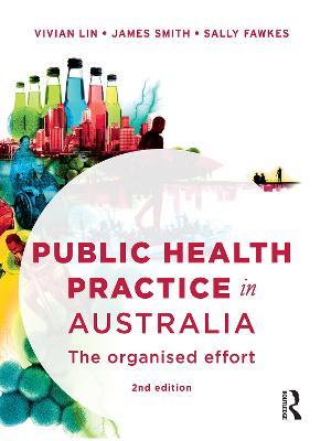 Public Health Practice in Australia by Vivian Lin