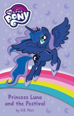 My Little Pony Fiction: Princess Luna and the Festival by My Little Pony
