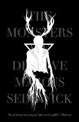 The Monsters We Deserve by Marcus Sedgwick