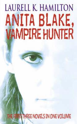 Anita Blake, Vampire Hunter Omnibus book