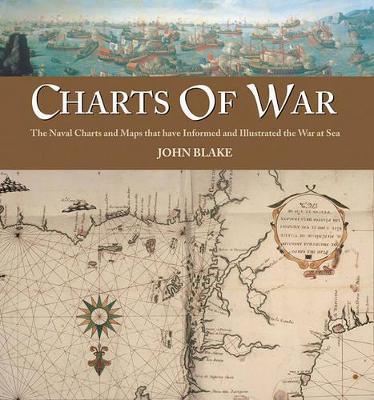 Charts of War by John Blake