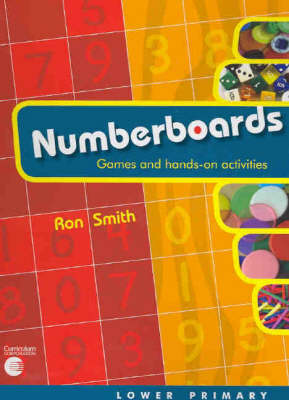 Numberboards: Games and Hands-on Activities: Lower Primary Teacher Resource by Ron Smith