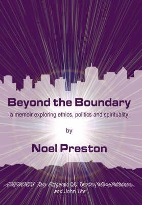 Beyond the Boundary by Noel Preston