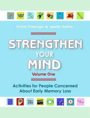 Strengthen Your Mind, Volume 1 by Kristin Einberger