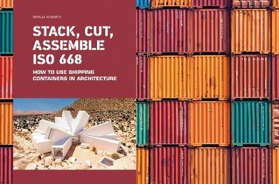 Stack, Cut, Assemble ISO 668. by Sibylle Kramer