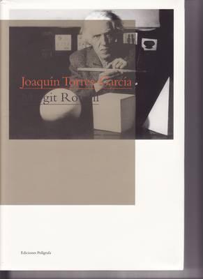 Joaquin Torres-Garcia by Margit Rowell