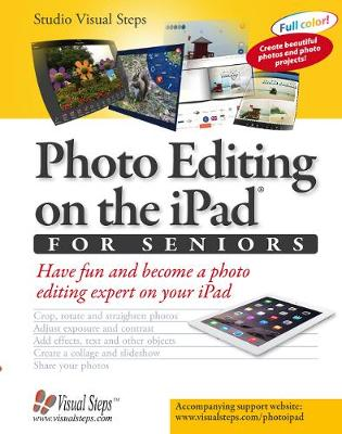 Photo Editing on the iPad for Seniors by Studio Visual Steps
