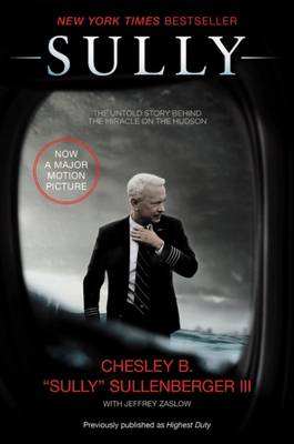Sully by Captain Chesley B Sullenberger