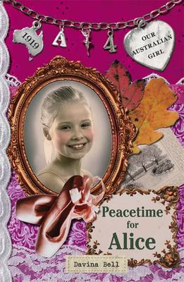 Our Australian Girl: Peacetime for Alice (Book 4) book