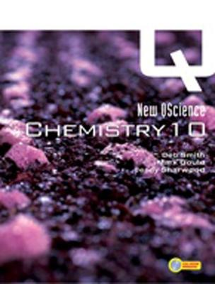 New QScience Chemistry 10 Student Book with CD-ROM by Debra Smith