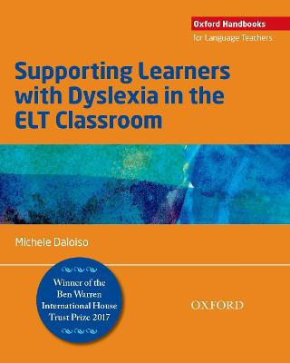 Supporting Learners with Dyslexia in the ELT Classroom by Michele Daloiso