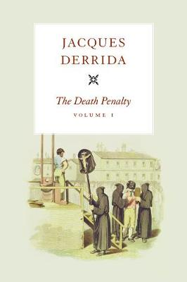 Death Penalty by Jacques Derrida