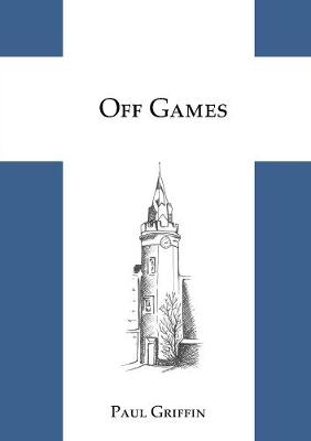 Off Games by Paul Griffin