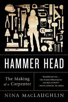 Hammer Head by Nina MacLaughlin