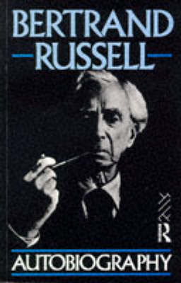 The Autobiography by Bertrand Russell