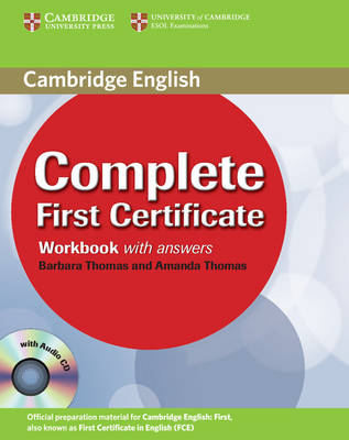 Complete: Complete First Certificate Workbook with Answers and Audio CD by Amanda Thomas