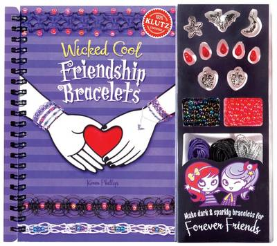 Wicked Cool Friendship Bracelets 6Pack by Editors of Klutz