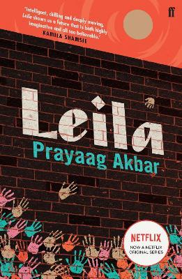 Leila by Prayaag Akbar