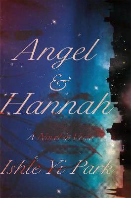Angel and Hannah: A Novel in Verse book