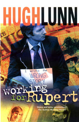 Working for Rupert by Lunn Hugh