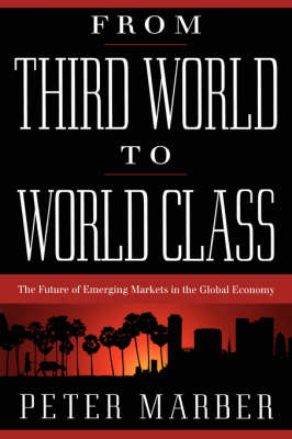 From Third World To World Class book