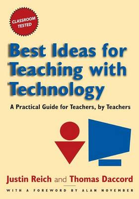 Best Ideas for Teaching with Technology by Justin Reich