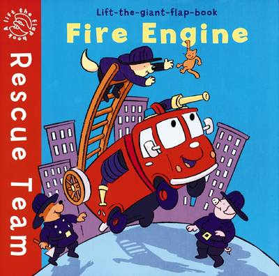 Rescue Team: Fire Engine by Stuart Trotter