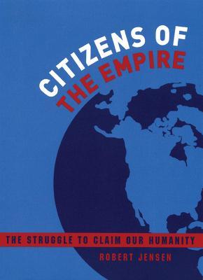 Citizens of the Empire by Robert Jensen