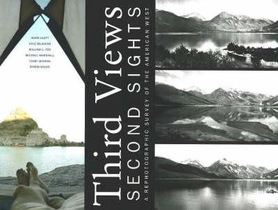 Third Views, Second Sights by Mark Klett