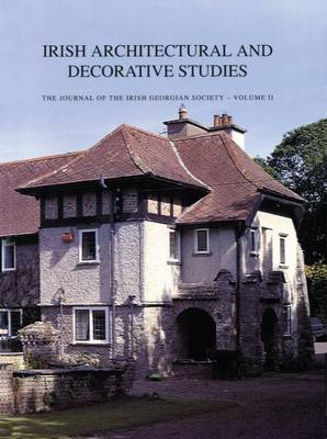 Irish Architectural and Decorative Studies v. 2 by Sean O'Reilly