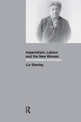 Imperialism, Labour and the New Woman book