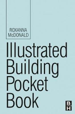 Illustrated Building Pocket Book by Roxanna McDonald